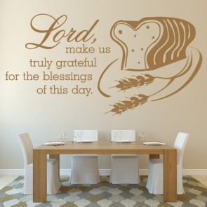 Lord Make Us Truly Grateful For The Blessings... Quote Wall Sticker
