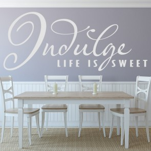 Indulge Life Is Sweet Wall Stickers Kitchen Quote Wall Art
