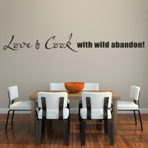 Love And Cook With Wild Abandon Wall Sticker Cooking Wall Art