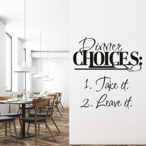 Dinner Choices Wall Sticker Kitchen Quotes Wall Art