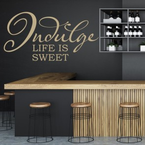 Indulge Life Is Sweet Wall Stickers Kitchen Wall Art