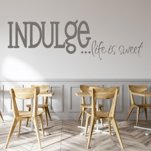Indulge Life Is Sweet Wall Sticker Kitchen Wall Art
