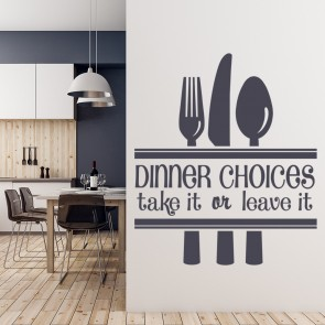 Dinner Choices Wall Sticker Sign Wall Art