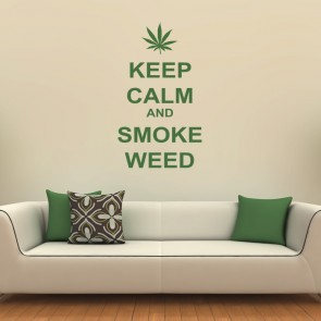Keep Calm And Smoke Weed Wall Sticker Keep Calm Wall Art