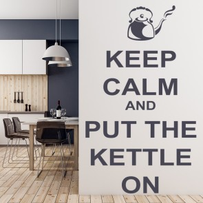 Keep Calm And Put The Kettle On Wall Sticker Keep Calm Wall Art