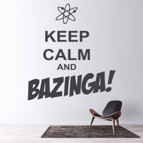 Keep Calm And Bazinga Wall Sticker Keep Calm Wall Art