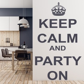 Keep Calm And Party On Keep Calm Wall Art