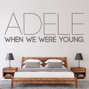 Adele 25 When We Were Young Song Title Wall Stickers Music Home Décor Art Decals