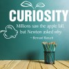 Curiosity Millions Saw… Quote For Teachers Wall Stickers School Art Decals