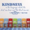 Mark Twain - Kindness Is The Language Life And Inspirational Quote Wall Stickers