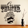 Our Theatre Home Cinema Sign Home Quotes Wall Stickers Home Decor Art Decals