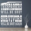 Trespassers Will Be Shot Cowboy America USA Wall Stickers Home Decor Art Decals