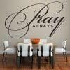 Pray Always Elegant Religious Quotes Wall Stickers Home Bedroom Decor Art Decals