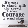 Its Easy To Stand With The Crowd Life And Inspirational Quote Wall Sticker Decal