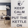 Keep Calm And Put The Kettle On Keep Calm Quotes Wall Stickers Home Art Decals