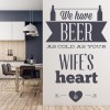 Beer As Cold As Your Wife's Heart Home Quotes Wall Sticker Home Decor Art Decals