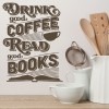 Drink Good Coffee Life And Inspirational Quote Wall Sticker Home Decor Art Decal