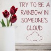 Try To Be A Rainbow Life And Inspirational Quote Wall Stickers Home Art Decals
