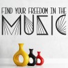Find Your Freedom In The Music Lady Gaga Wall Stickers Music Décor Art Decals