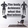 The Body Achieves What The Mind Believes Quote Wall Stickers Sports Gym Decals
