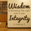 Wisdom & Integrity Motivational Inspirational Quotes Wall Sticker Home Art Decal