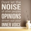Noise, Opinions, Inner Voice Inspirational Quotes Wall Sticker Home Art Decals