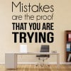 Mistakes Are Proof Motivational Inspirational Quotes Wall Sticker Home Art Decal
