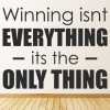 Winning Its The Only Thing Inspirational Sports Quote Wall Sticker Home Decal