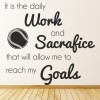 Work & Sacrifice Reach Goals Tennis Quotes Wall Sticker Sports Art Decals