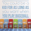 Be A Kid Play Baseball Wall Sticker Baseball Quote Wall Decal Sport Decor