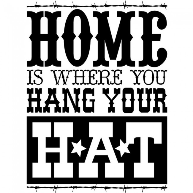 Home Is Where You Hang Your Hat Wall Sticker Cowboy Wall Art