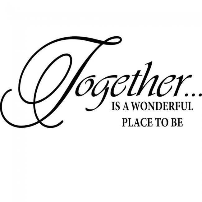 Together Is A Wonderful Place Family Friends Quotes Wall Stickers Home Decals