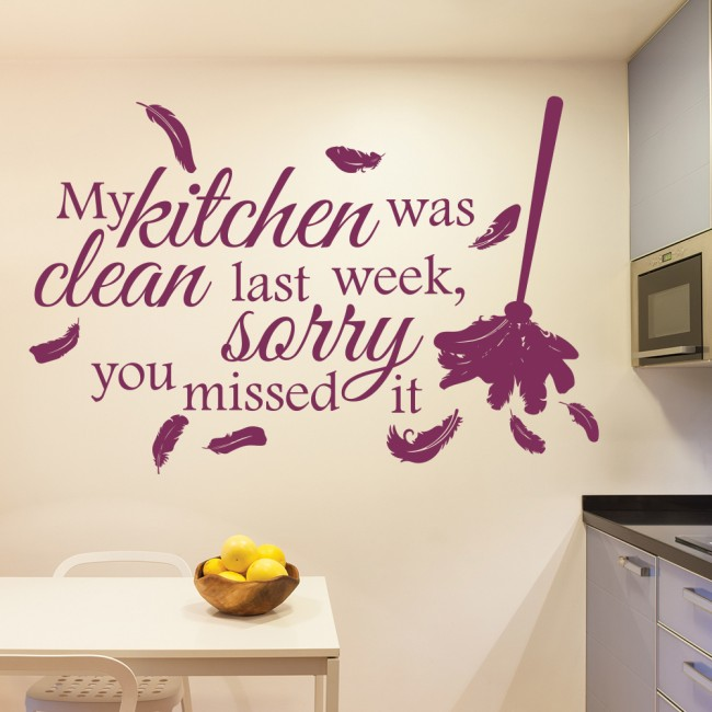 Kitchen Decor Quotes: My Kitchen Was Clean Last Week Comedy Quote Wall Sticker