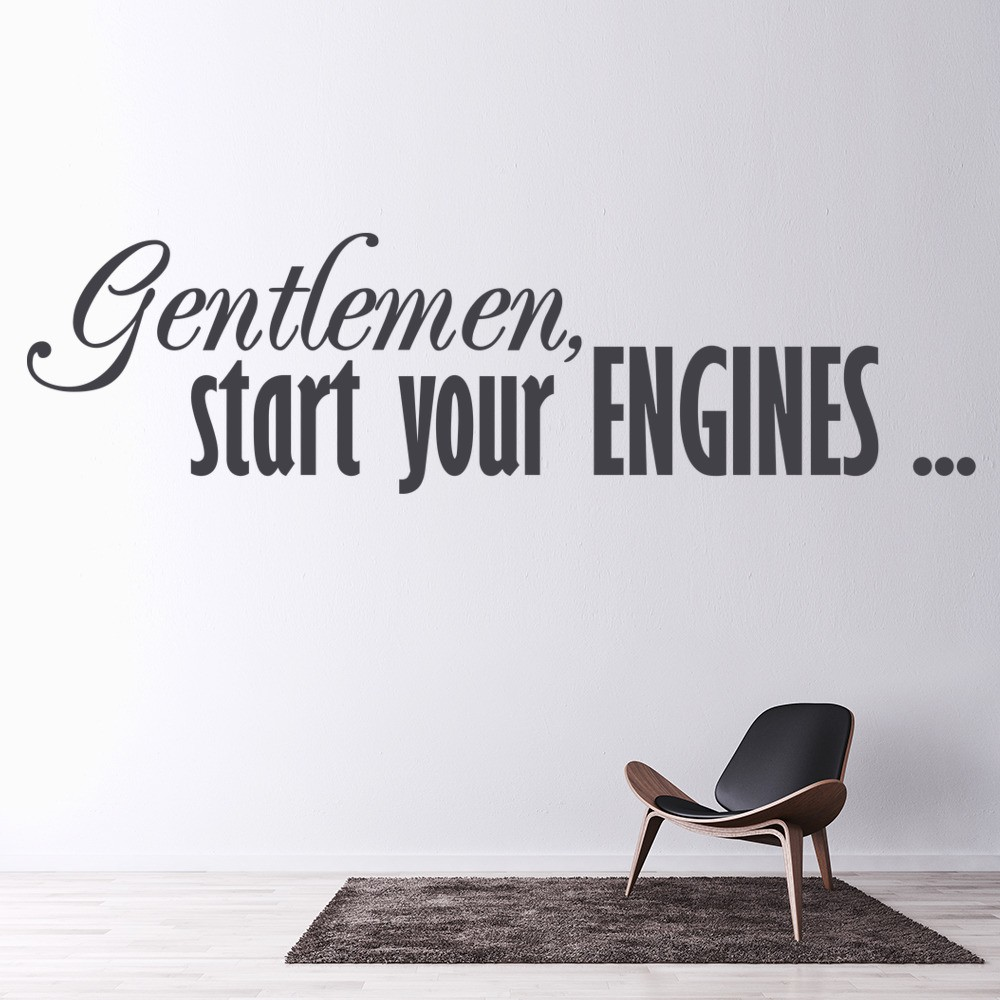 gentlemen start your engines home quotes wall stickers home decor art decals. Black Bedroom Furniture Sets. Home Design Ideas
