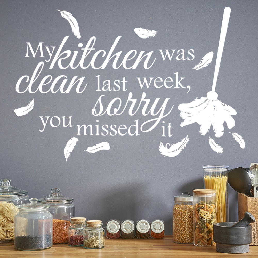 My Kitchen Wall Decor : My kitchen was clean last week comedy quote wall sticker