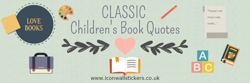 Classic Childrens Book Quotes Title