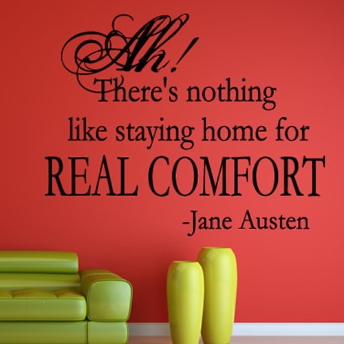 Home Real Comfort Jane Austen Quote Wall Sticker