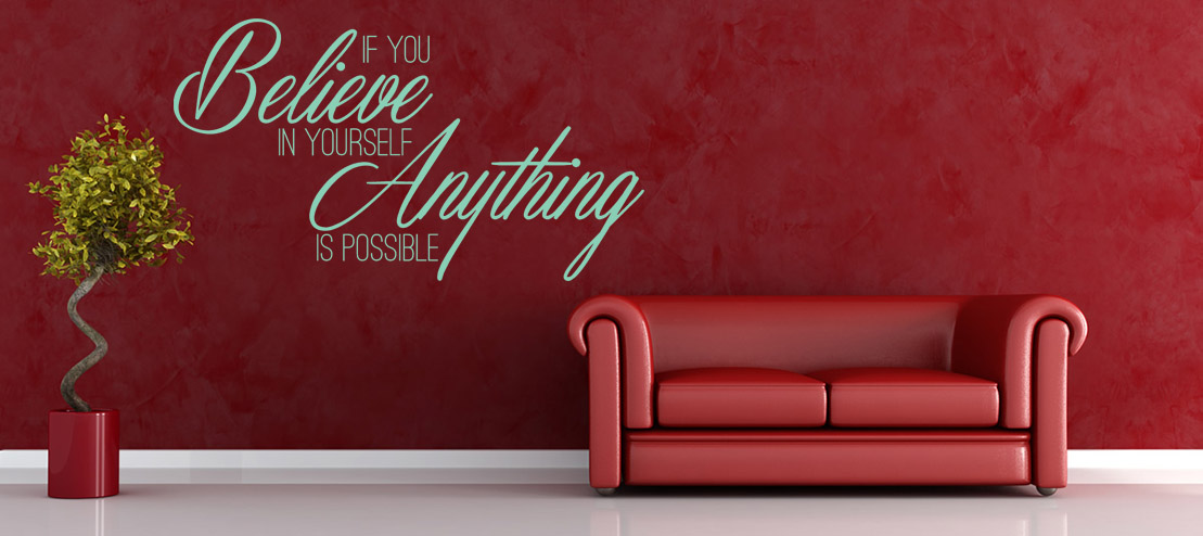 Anything Is Possible Wall Sticker Quote