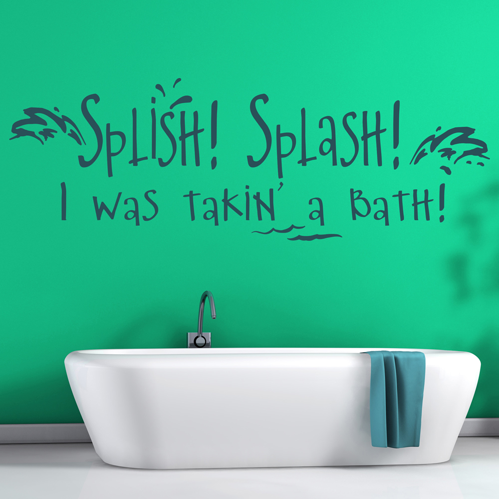splish splash i was taking a bath wall sticker bathroom wall art. Black Bedroom Furniture Sets. Home Design Ideas