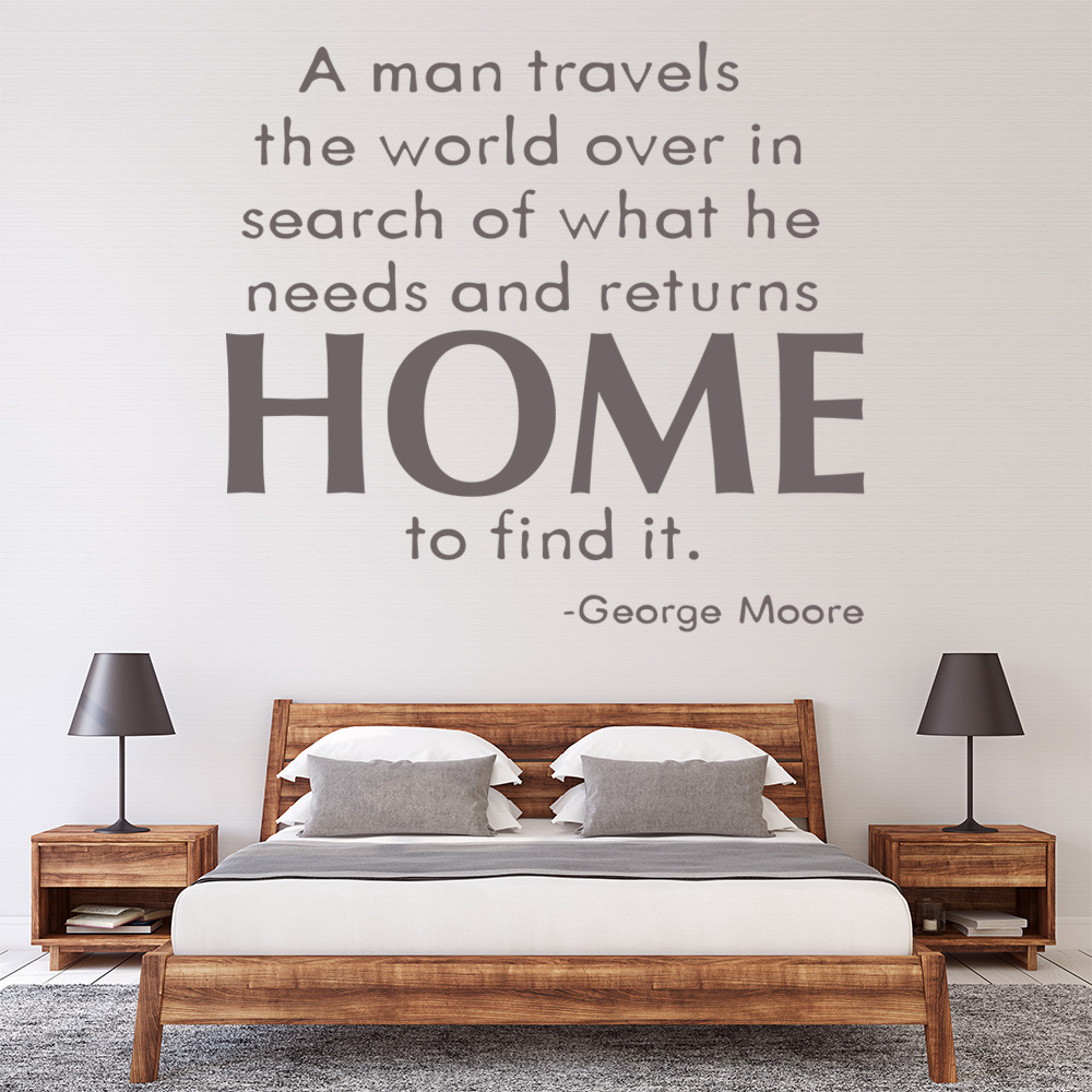 A Man Travels The World Over Wall Sticker George Moore Wall Art