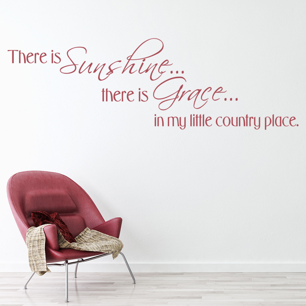 There Is Sunshine There is Grace In My Little Country Place Wall Sticker Home Wall Art