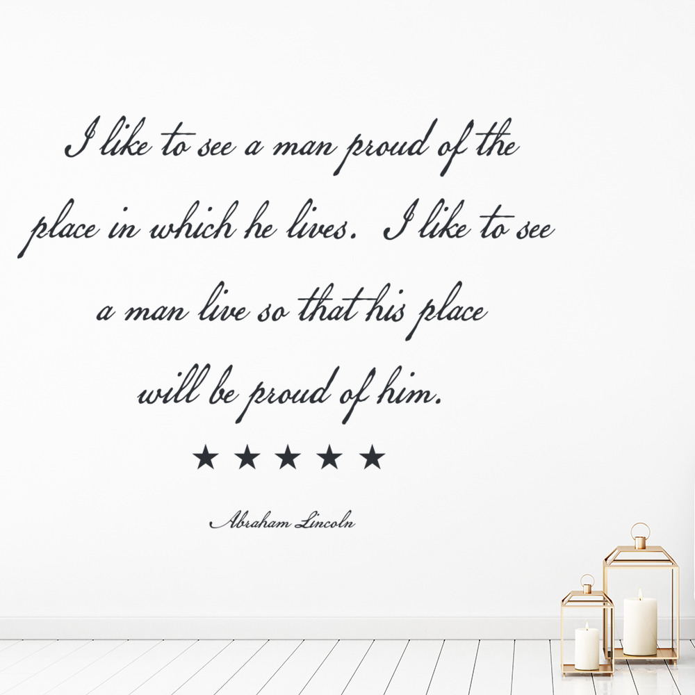 Abraham Lincoln Wall Sticker I Like To See a Man Proud Wall Art