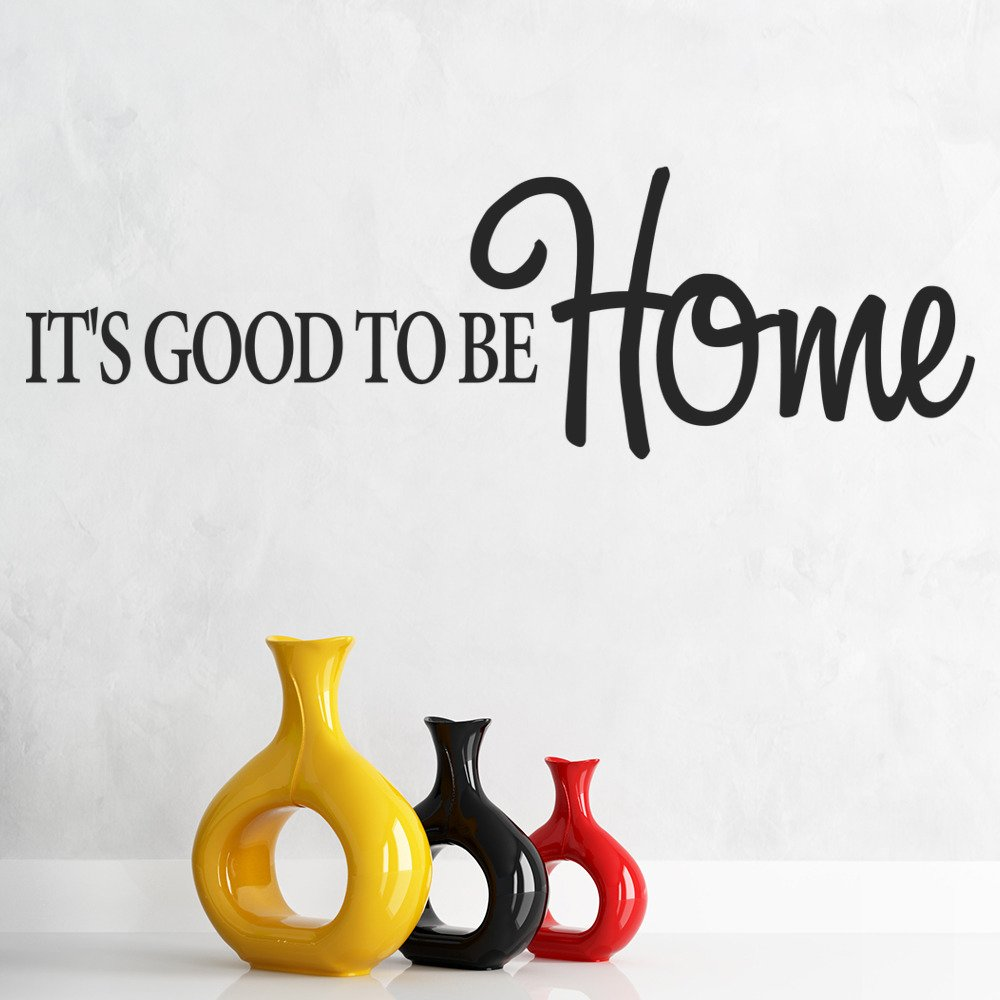 It's Good To Be Home Wall Sticker Home Wall Art