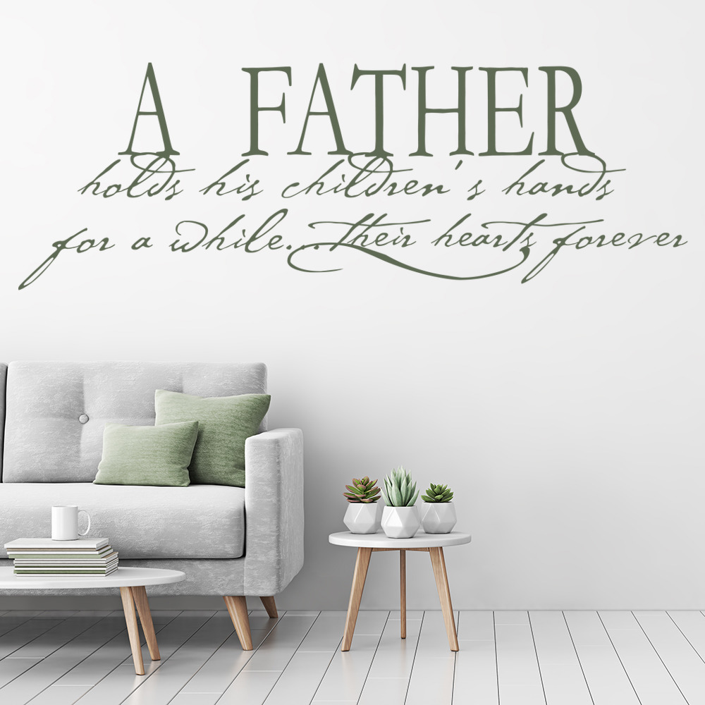 Father Holds His Children's hands Family & Friends Quotes Wall Stickers Decals