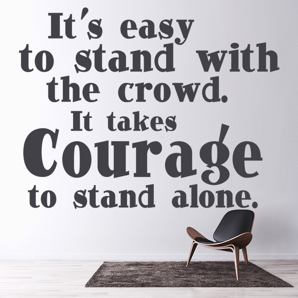 Inspirational Quotes: Courage Wall Sticker Inspirational Quote Wall Decal School