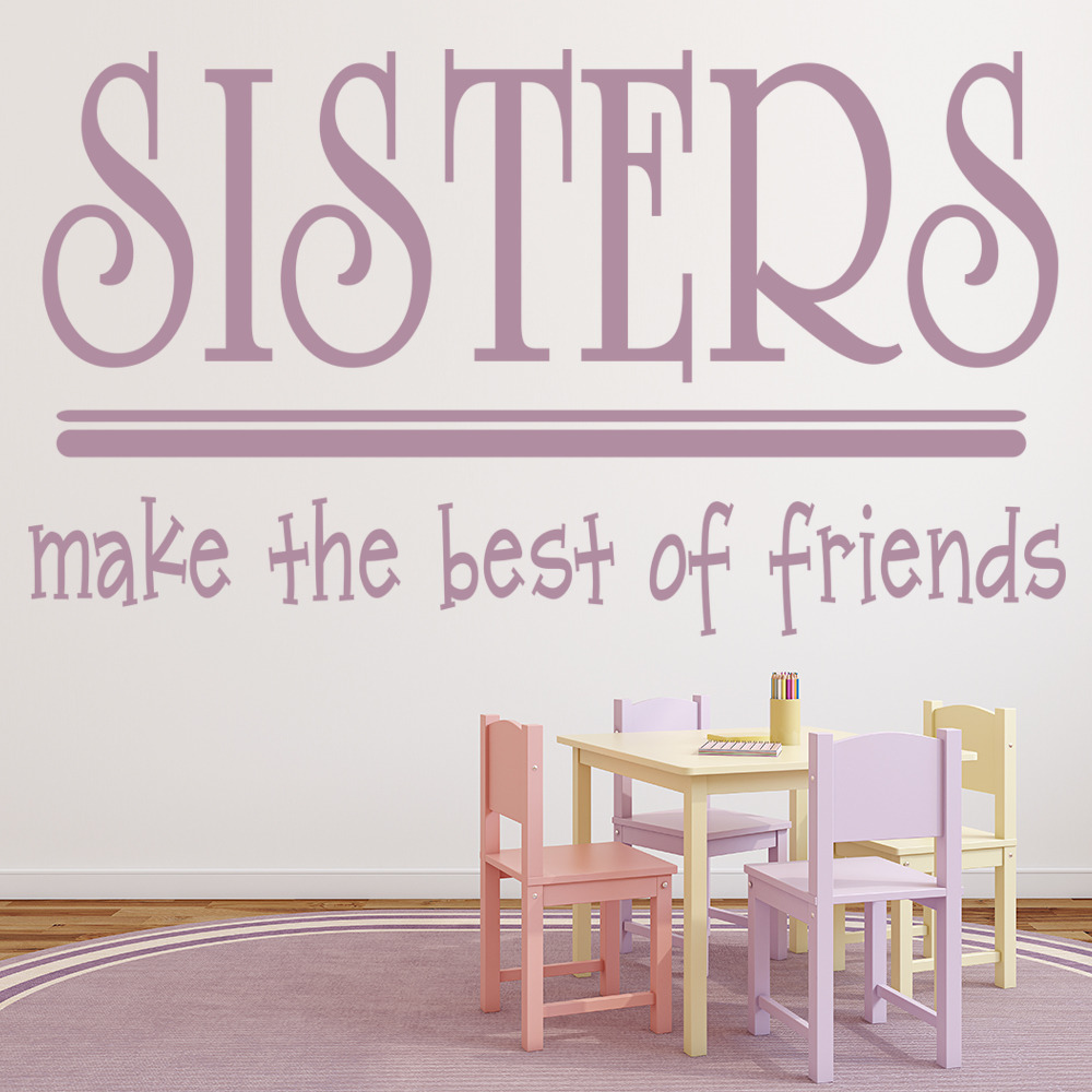 Sisters Make Best Friend Family & Friends Quotes Wall Stickers Home Art Decals