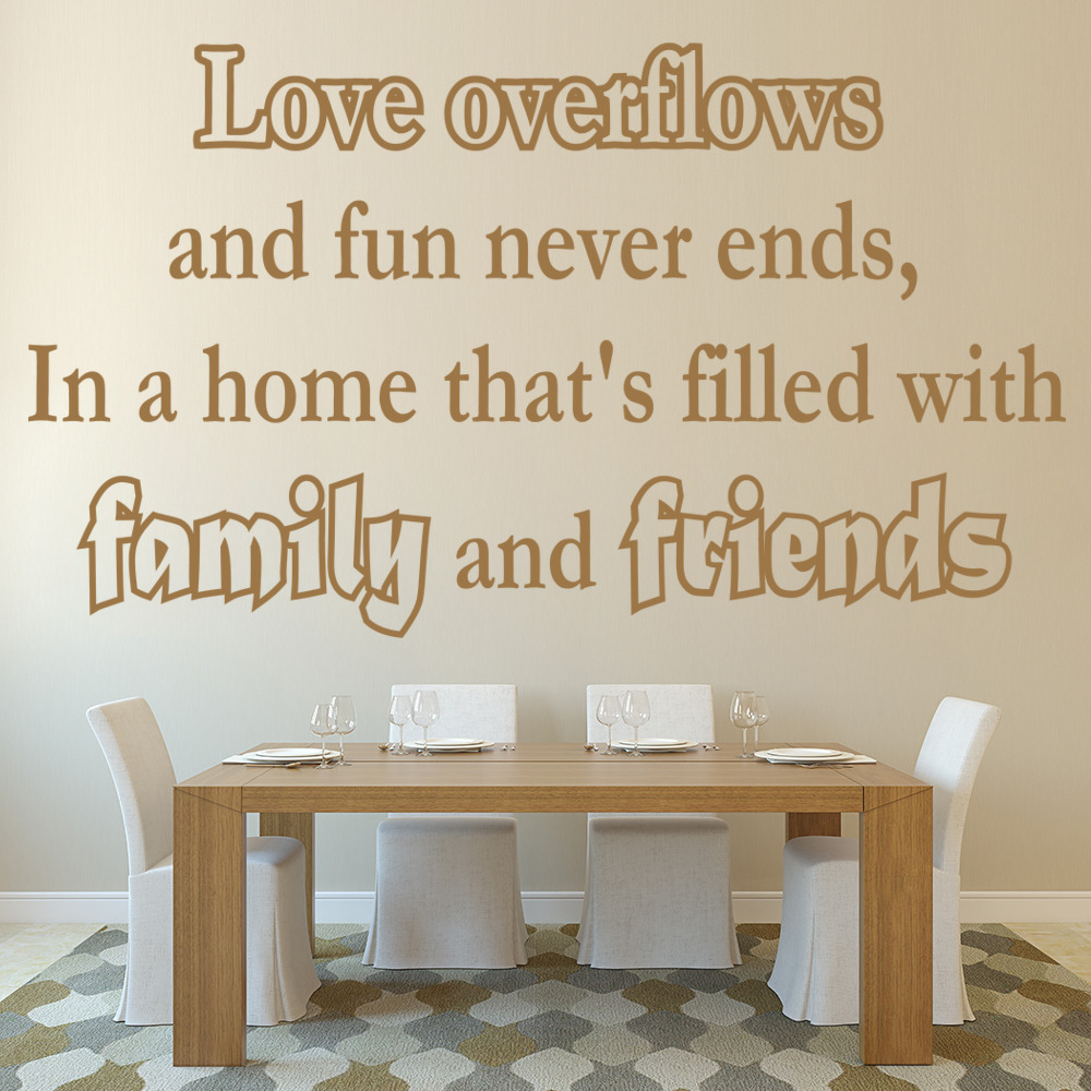 Love Overflows…Family And Friends Inspirational Love Quotes Wall Stickers Decals