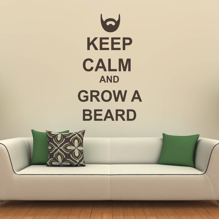 Keep Calm And Grow A Beard Wall Sticker Keep Calm Wall Art