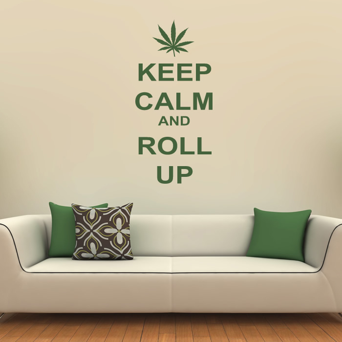 Keep Calm And Roll Up Wall Sticker Keep Calm Wall Art