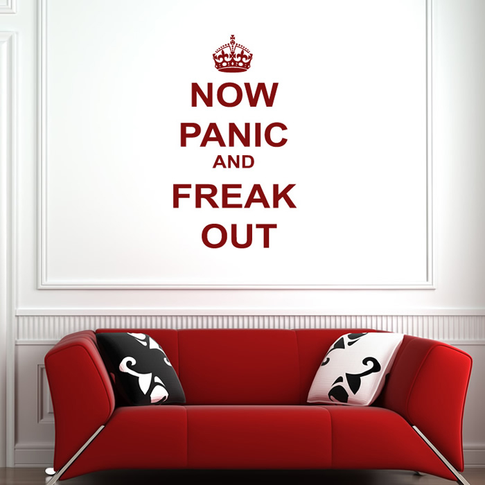 Now Panic And Freak Out Wall Sticker Keep Calm Wall Art